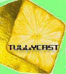 tullycast